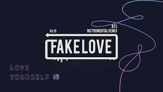 BTS (방탄소년단) FAKE LOVE: Instrumental Remix/Cover/Karaoke