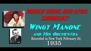 """March Winds And April Showers"" Wingy Manone and His Orchestra 1935"