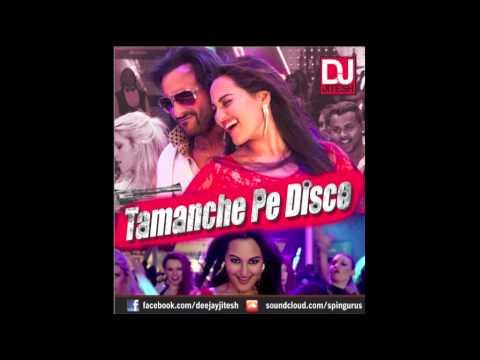 Tamanche Pe Disco (Bullet Raja Remix) - DJ Jitesh