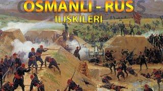Tarihte Türkiye (Osmanlı) ve Rusya İlişkileri - Savaşları HD