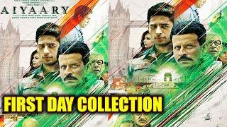 Aiyaary First Day Box Office Collection: Manoj Bajpayee   Sidharth Malhotra  Neeraj Pandey FilmiBeat