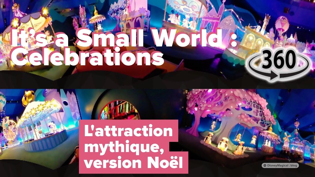 musique noel disneyland 2018 It's A Small World Celebrations — Disneyland Paris, Noël 2017–2018  musique noel disneyland 2018