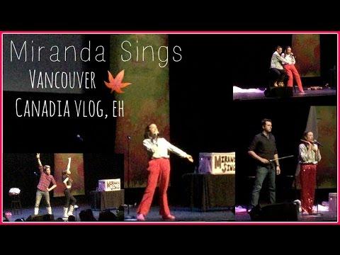 MIRANDA SINGS VANCOUVER SHOW!!! 2016