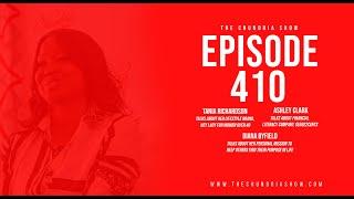 The Chundria Show - Ep  410 Featuring Tania Richardson, Ashley Clark and Diana Byfield