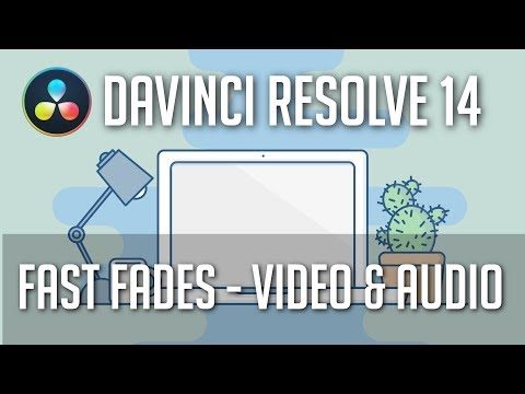 Fastest Way to Fade Video and Audio | DaVinci Resolve 14 Tutorial