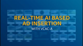 Real-Time AI Based Ad Insertion with VCAC-A | Intel Software