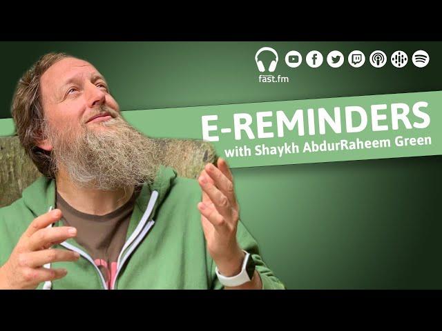 E-Reminders || Abdurraheem Green