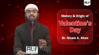 History & Origin of Valentine's Day - Adv. Nizam A. Khan