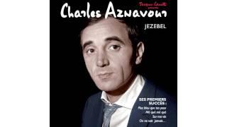 Charles Aznavour - Intoxiqué