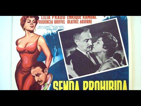 Senda Prohibida (1961)  Lilia Prado, Enrique Rambal | Ultra Clásico