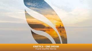Kinetica - One Dream (Frank Dueffel Remix)
