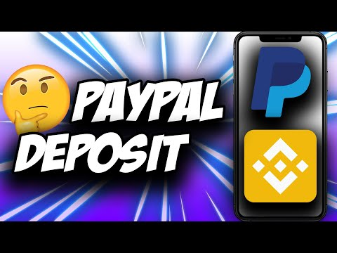 Binance Paypal Deposit ✅ How To Do It - EXPLAINED