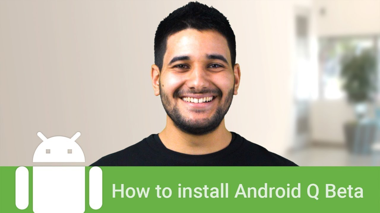 How to Install Android Q Beta