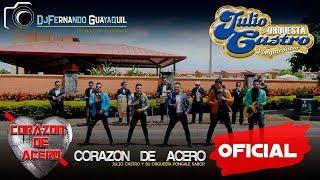 Corazón de Acero Julio Castro y su Orquesta Póngale Sabor Vídeo Oficial 4K