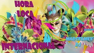 🌟🌟 La Hora Loca Original Internacional Mix 🎉🎉💃💃