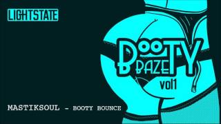 Mastiksoul - Booty Bounce (Preview)