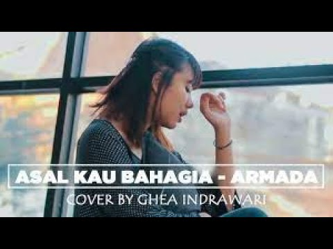 Download Lagu ghea indrawari asal kau bahagia (cover) mp3