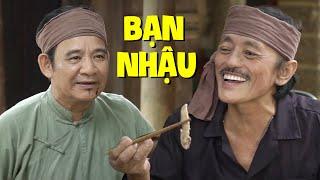 """Hài 2021 Quang Tèo Giang Còi """"BẠN NHẬU"""" - Phim Hài Hay Mới Phát Hành Năm Nay"""