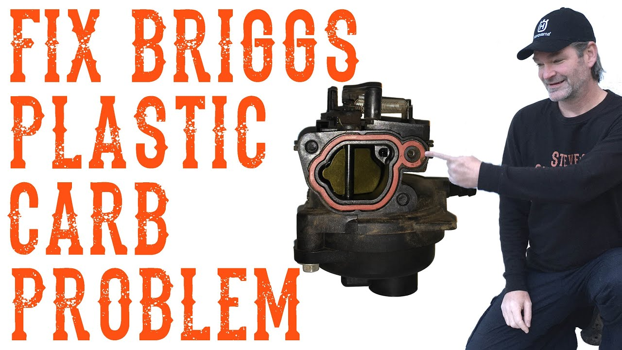 medium resolution of how do i fix a briggs plastic carburetor problem