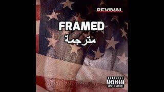 Eminem - Framed مترجمة