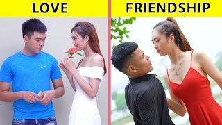 LOVE vs FRIENDSHIP! HILARIOUSLY RELATABLE LIFE SITUATIONS THAT COUPLES CAN RELATE TO