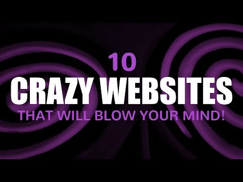 10 Crazy Websites That Will Blow Your Mind!