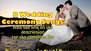 Wedding Ceremony Songs 2013