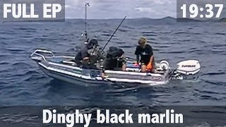 500LB BLACK MARLIN FROM A DINGHY!