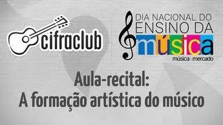 Aula-recital - A Formação artística do músico (Philippe Lobo)   Dia Nacional do Ensino da Música