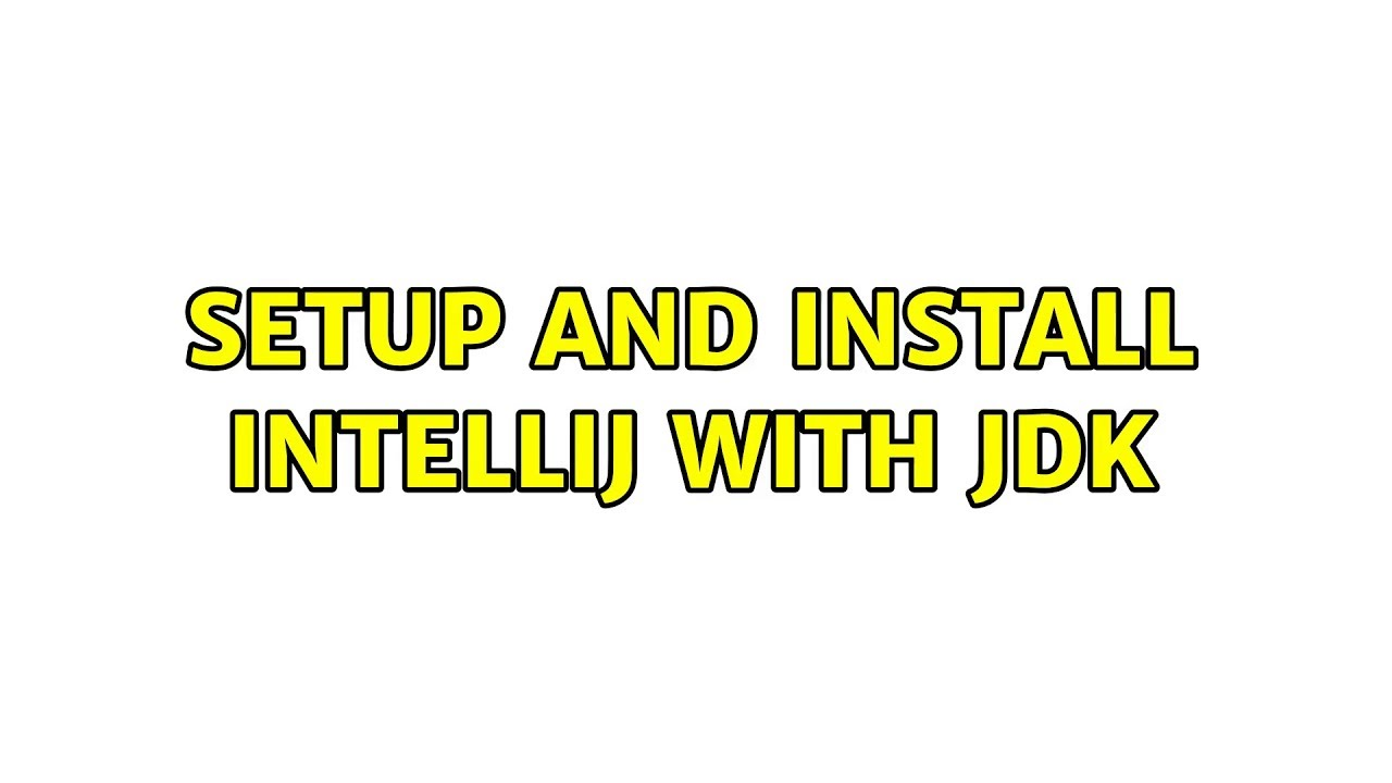Ubuntu: Setup and install IntelliJ with JDK