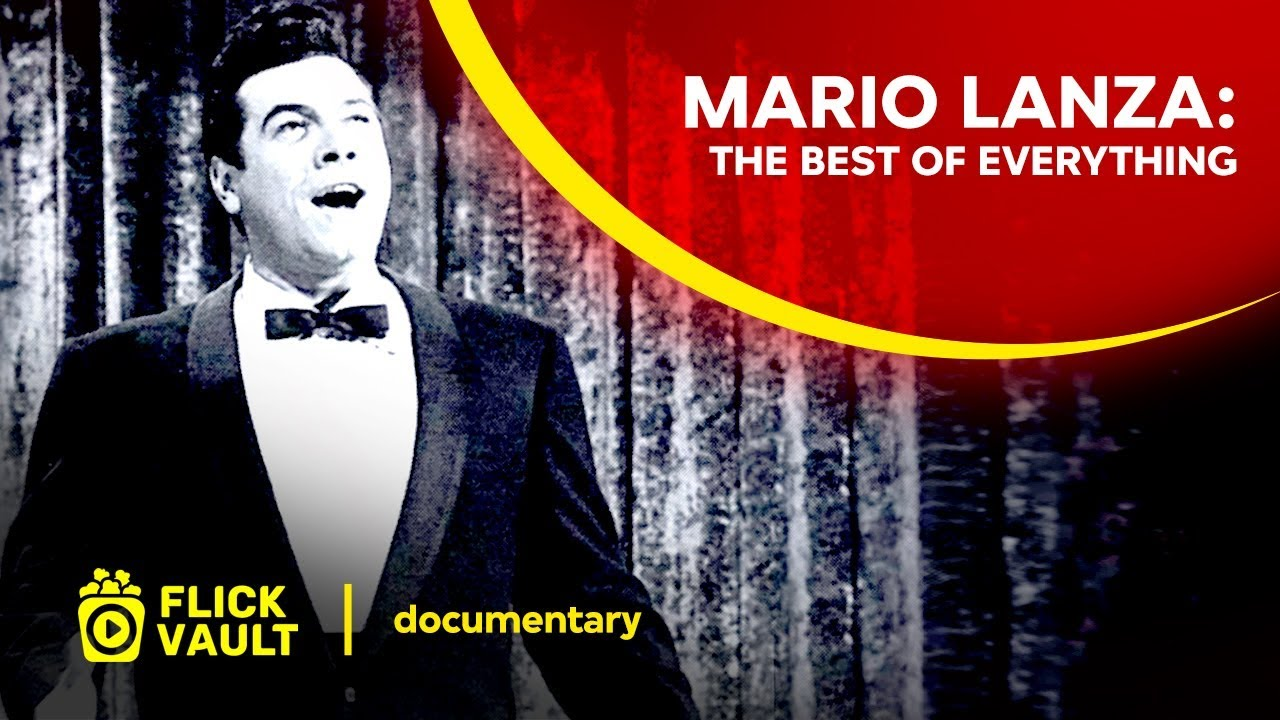 Mario Lanza: The Best of Everything | Full HD Movies For Free | Flick Vault
