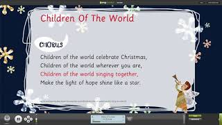 Children Of The World From Children Of The World Nativity Musical With Words On Screen