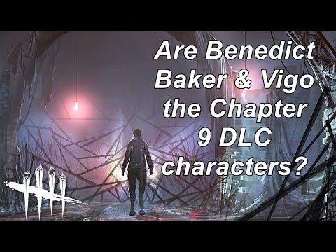 Dead By Daylight  News! Benedict Baker & Vigo Chapter 9 DLC?