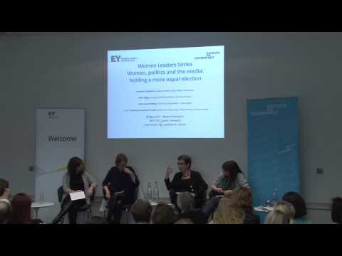 Women Leaders Series - Women, politics and the media: holding a more equal election