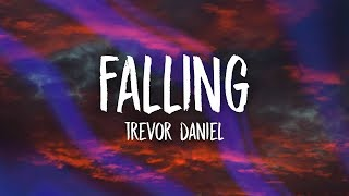Download Trevor Daniel - Falling (Lyrics)