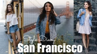 Style Diary: San Francisco | OOTW