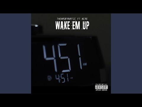 Wake 'Em Up