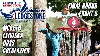 2016 Ledgestone Open: Final Round Lead Card, Front 9 (McBeth, Leiviska, Doss, Colglazier)