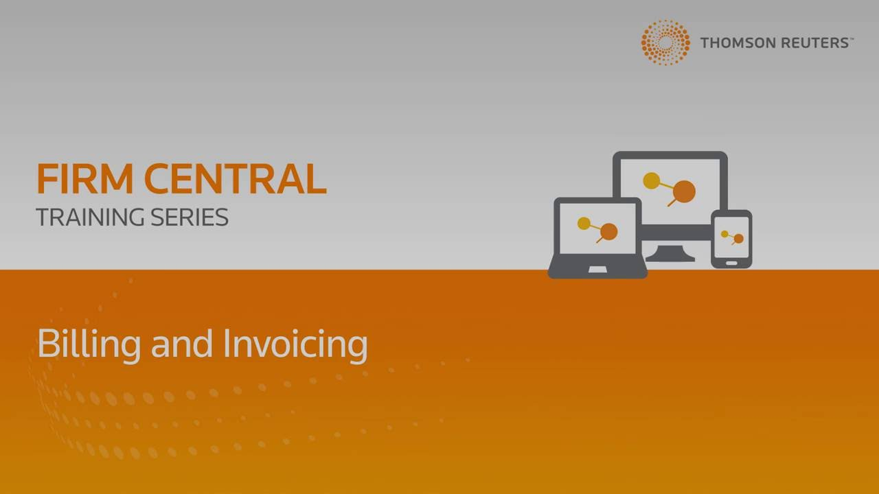 Firm Central Time & Billing Training Series - Billing and Invoicing ...