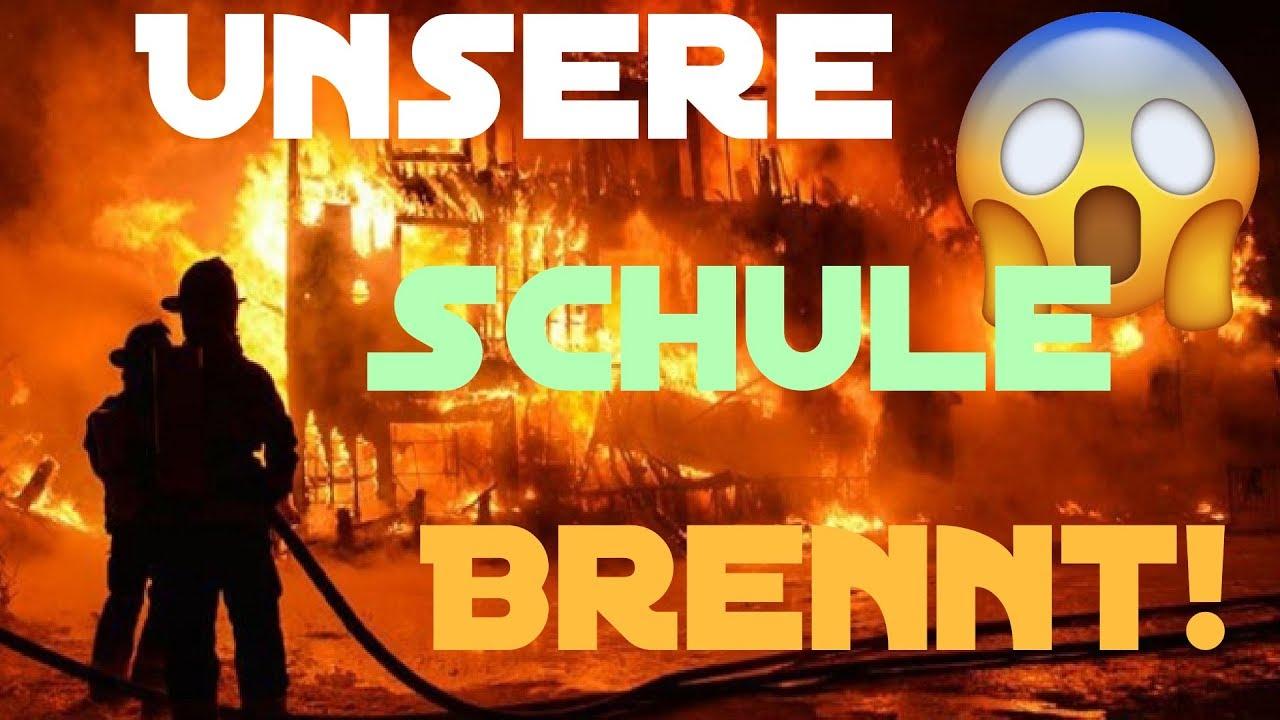 Schule Brennt