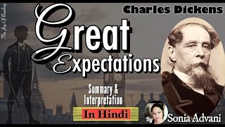GREAT EXPECTATIONS by Charles Dickens in Hindi | Summary & Interpretation by Sonia Advani