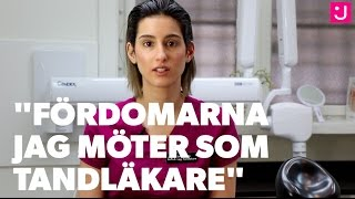 Tandläkaren Sara Matak: Här är fördomarna jag möter i jobbet