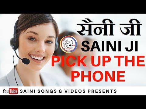 SAINI JI PICK UP THE PHONE RINGTONE    SAINI SONGS & VIDEO