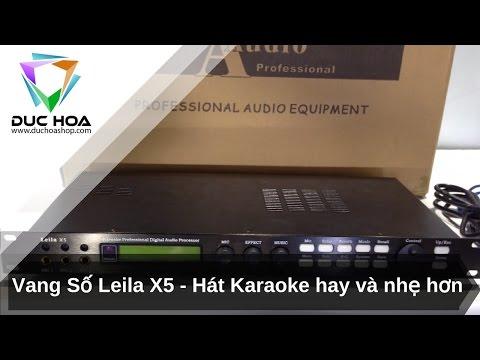 Mở hộp Vang số Leila X5 - Thiết bị giúp bạn hát karaoke hay và nhẹ - duchoashop.com
