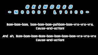 Skindred-Nobody [lyrics]