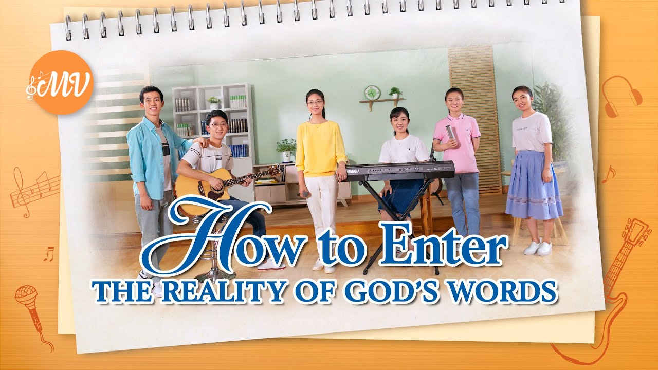 """Christian Song   """"How to Enter the Reality of God's Words"""""""