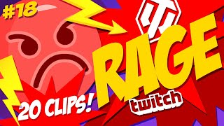 #18 Rage & Streamers   20 Best Moments   World of Tanks