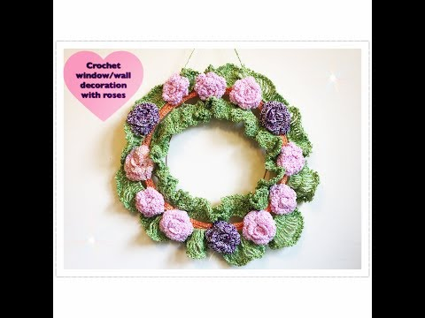 How to crochet window/wall decoration with roses