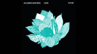 Jay Lumen & Gary Beck - Lotus (Original Mix)
