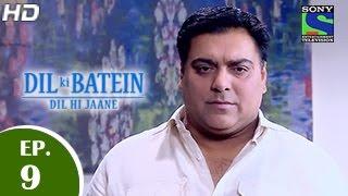 Dil Ki Baatein Dil Hi Jaane - दिल की बातें दिल ही जाने - Episode 9 - 6th April 2015